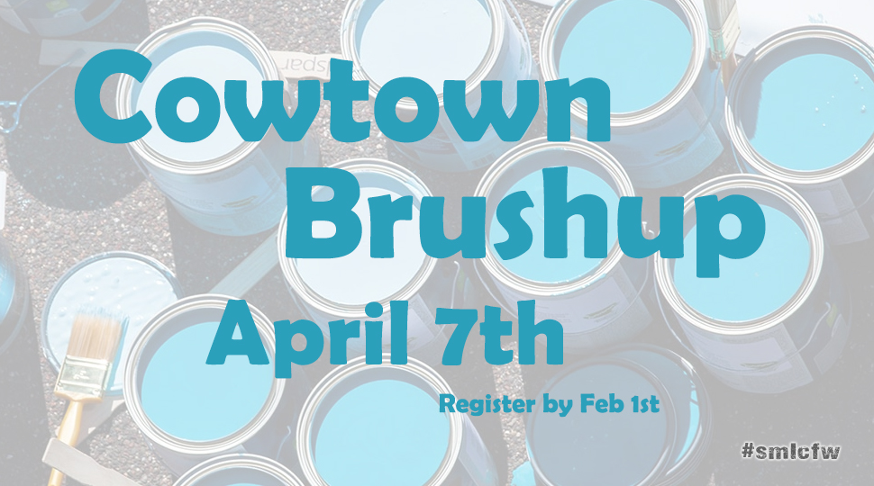 Cowtown Brushup April 7th Register now!